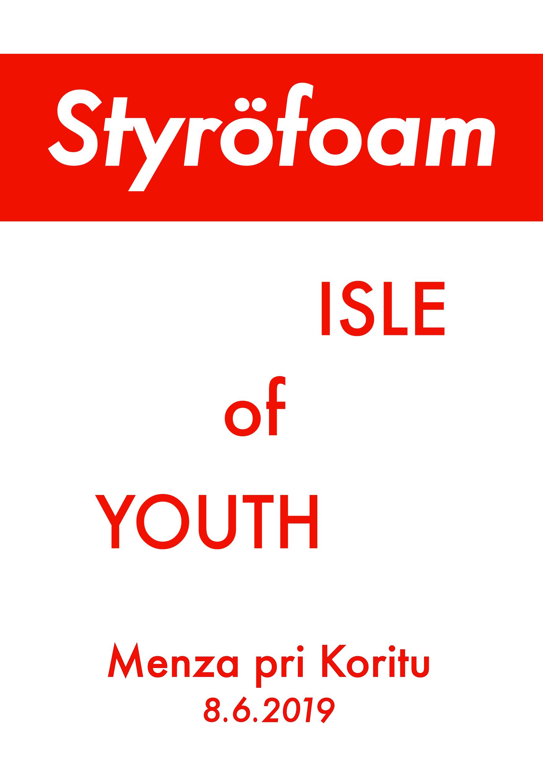 Styröfoam - Isle Of Youth (Veleizdaja!)